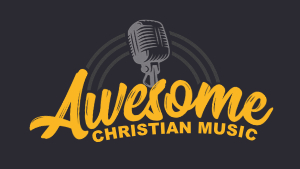 Visit our sister site, Awesome Christian Music